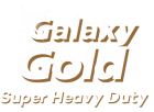 Galaxy Gold Super Heavy Duty