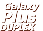 Galaxy PLUS Duplex
